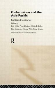 Globalisation and the Asia-Pacific: Contested Territories - cover