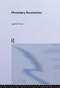 Monetary Economics - Jagdish Handa - cover