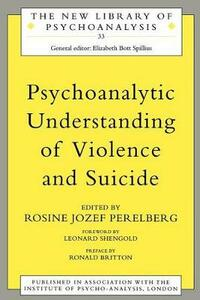 Psychoanalytic Understanding of Violence and Suicide - cover