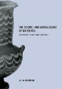 The Science and Archaeology of Materials: An Investigation of Inorganic Materials - Julian Henderson - cover
