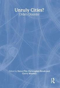 Unruly Cities?: Order/Disorder - cover