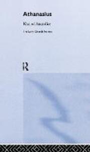 Athanasius - Khaled Anatolios - cover