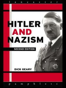 Hitler and Nazism - Richard Geary - cover
