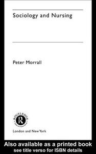 Sociology and Nursing: An Introduction - Peter Morrall - cover