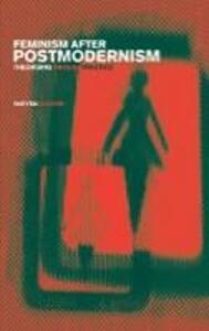 Feminism After Postmodernism?: Theorising Through Practice - Marysia Zalewski - cover