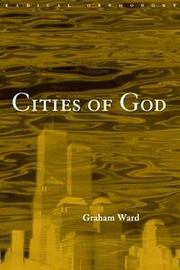 Cities of God - Graham Ward - cover