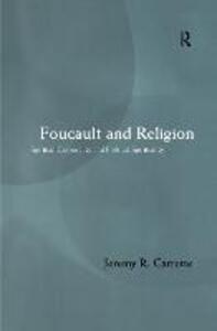 Foucault and Religion - Jeremy Carrette - cover