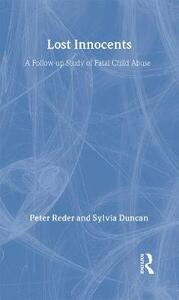 Lost Innocents: A Follow-up Study of Fatal Child Abuse - Peter Reder,Sylvia Duncan - cover