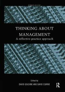 Thinking About Management: A Reflective Practice Approach - cover