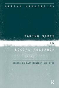 Taking Sides in Social Research: Essays on Partisanship and Bias - Martyn Hammersley - cover