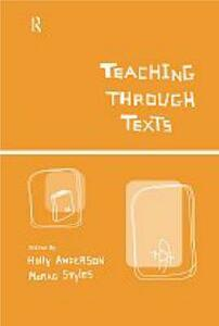 Teaching Through Texts: Promoting Literacy Through Popular and Literary Texts in the Primary Classroom - cover