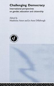 Challenging Democracy: International Perspectives on Gender and Citizenship - cover