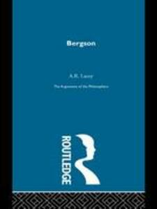 Bergson-Arg Philosophers - A.R. Lacey - cover