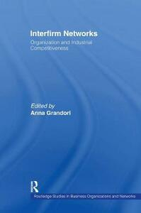 Interfirm Networks: Organization and Industrial Competitiveness - cover