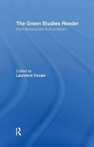 The Green Studies Reader: From Romanticism to Ecocriticism - cover