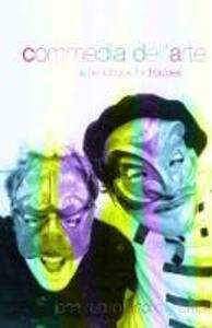 Commedia Dell'Arte: A Handbook for Troupes - Oliver Crick,John Rudlin - cover