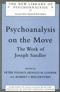 Psychoanalysis on the Move: The Work of Joseph Sandler - cover