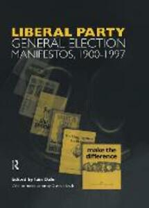 Liberal Party General Election Manifestos 1900-1997 - cover