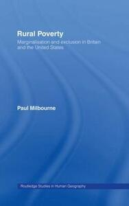 Rural Poverty: Marginalisation and Exclusion in Britain and the United States - Paul Milbourne - cover