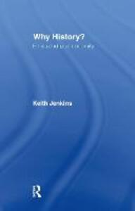 Why History? - Keith Jenkins - cover