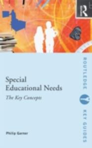 Special Educational Needs: The Key Concepts - Philip Garner - cover