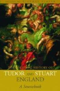A Political History of Tudor and Stuart England: A Sourcebook - cover