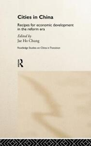 Cities in Post-Mao China: Recipes for Economic Development in the Reform Era - cover