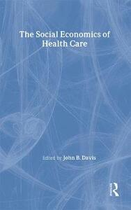 The Social Economics of Health Care - cover