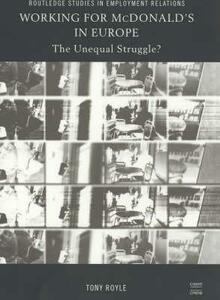 Working for McDonald's in Europe: The Unequal Struggle - Tony Royle - cover