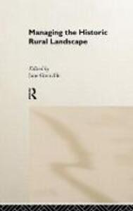 Managing the Historic Rural Landscape - cover