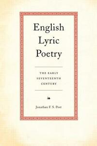 English Lyric Poetry: The Early Seventeenth Century - Jonathan Post - cover