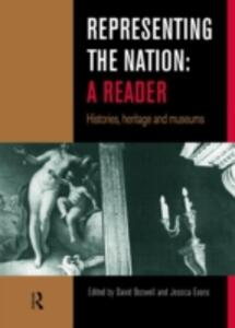Representing the Nation: A Reader: Histories, Heritage, Museums - cover