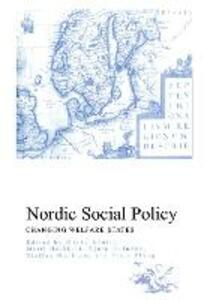 Nordic Social Policy: Changing Welfare States - cover