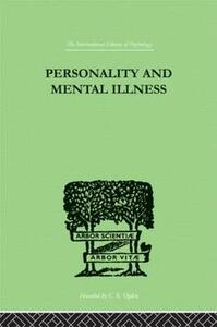 Personality and Mental Illness: An Essay in Psychiatric Diagnosis - John Bowlby - cover