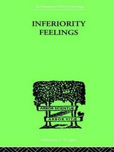 Inferiority Feelings: In the Individual and the Group - Oliver F. Brachfeld - cover