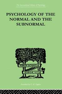 Psychology Of The Normal And The Subnormal - Henry Herbert Goddard - cover