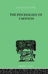 The Psychology of Emotion: Morbid and Normal - John T. MacCurdy - cover