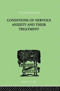 Conditions Of Nervous Anxiety And Their Treatment - Wilhelm Stekel - cover