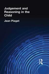 Judgement and Reasoning in the Child - Jean Piaget - cover