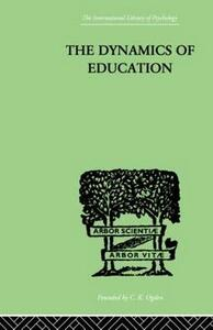 The Dynamics Of Education: A METHODOLOGY OF PROGRESSIVE EDUCATIONAL THOUGHT - Hilda Taba - cover
