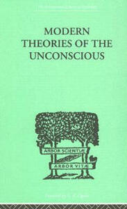 Modern Theories Of The Unconscious - W. L. Northridge - cover