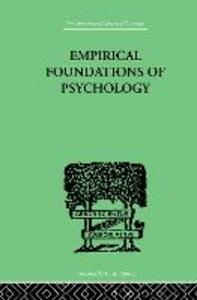 Empirical Foundations Of Psychology - N. H. Pronko,J. W. Bowles - cover