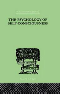 The Psychology Of Self-Conciousness - Julia Turner - cover