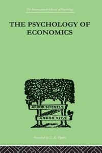 The Psychology Of Economics - Walter A. Weisskopf - cover