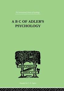 A B C Of Adler'S Psychology - Philippe Mairet - cover