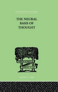 The Neural Basis Of Thought - George G. Campion,G. Elliot Smith - cover