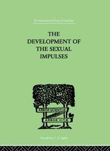 The Development Of The Sexual Impulses - R. E. Money-Kyrle - cover