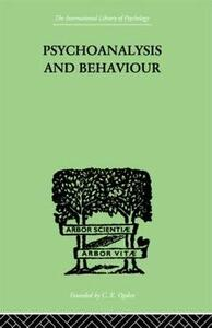 Psychoanalysis And Behaviour - Andre Tridon - cover