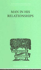 Man In His Relationships - H. Westmann - cover