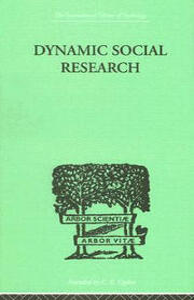 Dynamic Social Research - John J. Hader,Eduard C. Lindeman - cover